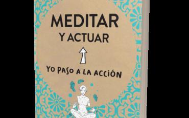 Novedad: Meditar y actuar