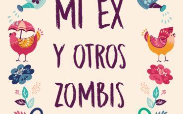 Novedad: Mi ex y otros zombies