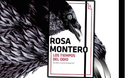 Reseña de Los tiempos del odio de Rosa Montero