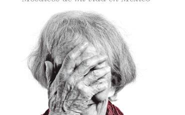 Ida Vitale, Premio Cervantes 2018, publicará en Lumen su autobiografía: Shakespeare Palace, Mosaicos de mi vida en México