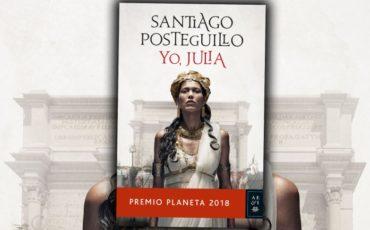 Yo, Julia de Santiago Posteguillo Premio Planeta 2018