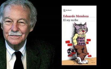 El rey recibe de Eduardo Mendoza