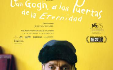 Cartel y tráiler de 'VAN GOGH, A LAS PUERTAS DE LA ETERNIDAD' de Julian Schnabel.