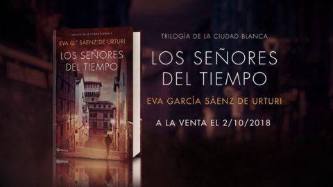 Los señores del tiempo Eva García Sáenz De Urturi