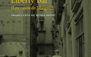 Reseña de Liberty Bar de Georges Simenon