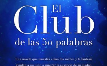 ¡Acompáñanos! Mañana presentamos en Ciudad Real El club de las 50 palabras en la librería Serendipia