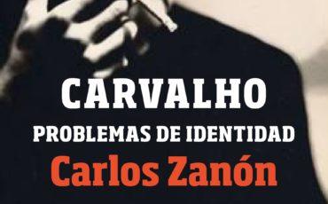 Vuelve Carvalho de la mano de Carlos Zanón