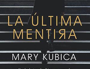 Reseña de La última mentira de Mary Kubica