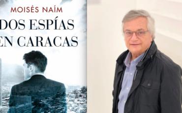Dos espías en Caracas, Una historia casi ficticia de amor y espionaje en tiempos de Hugo Chávez.