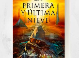 Llega la novela de fantasía urbana más esperada: La primera y última nieve, de Max Gladstone
