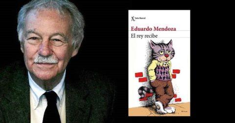 Reseña de El rey recibe de Eduardo Mendoza