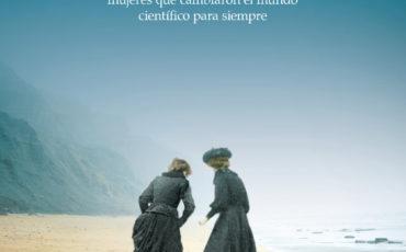 Las huellas de la vida  de Tracy Chevalier La historia de dos mujeres inolvidables que se abrieron camino en un mundo dominado por los hombres