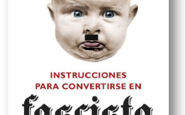 ¿Quieres algo actual? Instrucciones para convertirse en fascista – Michela Murgia