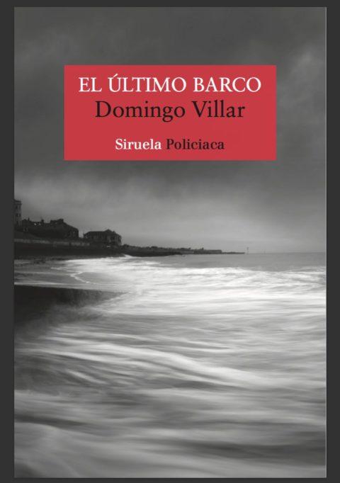 Reseña de El último barco de Domingo Villar