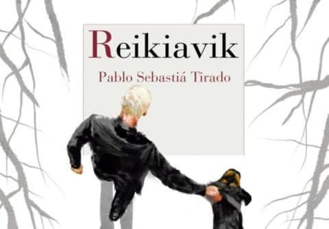 Reikiavik, un thriller de Pablo Sebastiá Tirado