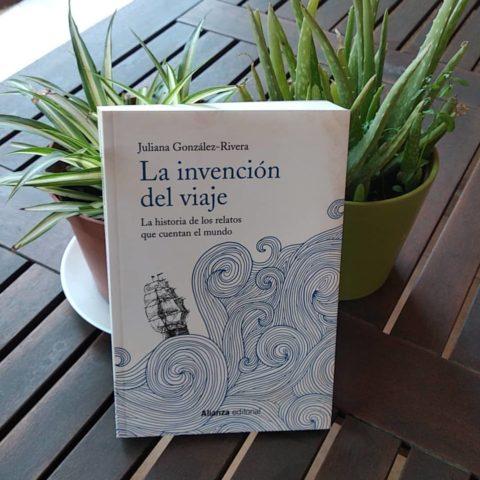 La invención del viaje, el ensayo que hará que nuestros viajes sean completamente diferentes