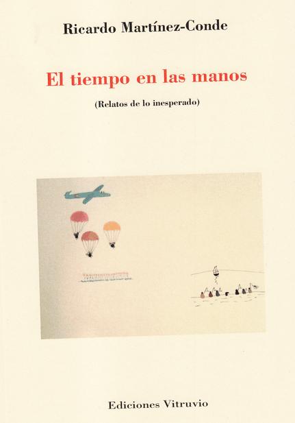 Reseña de El tiempo en las manos de Ricardo Martínez-Conde