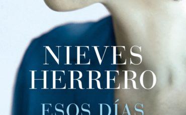 Vuelve Nieves Herrero con ESOS DÍAS AZULES