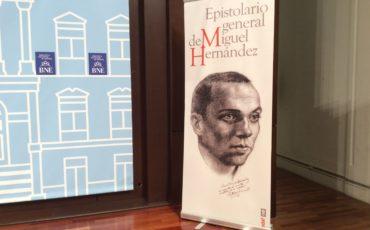Se presenta el Epistolario General de Miguel Hernández publicado por EDAF