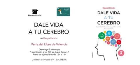 5-5-Raquel Marín autora de Dale vida a tu cerebro en la Feria del Libro de Valencia. (3a, edición)
