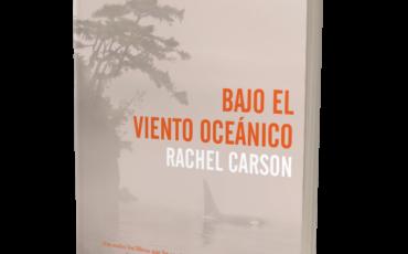 Un libro inédito de Rachel Carson, figura fundamental de la historia del ecologismo