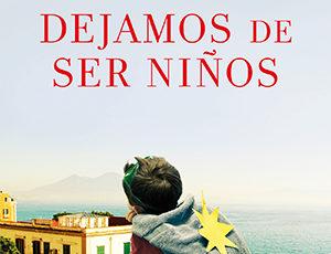 CUANDO DEJAMOS DE SER NIÑOS, de Lorenzo Marone (HarperCollins Ibérica)