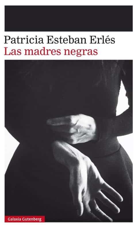 """""""No creas tanto en mí, porque yo no existo"""". Las madres negras – Patricia Esteban Erlés"""
