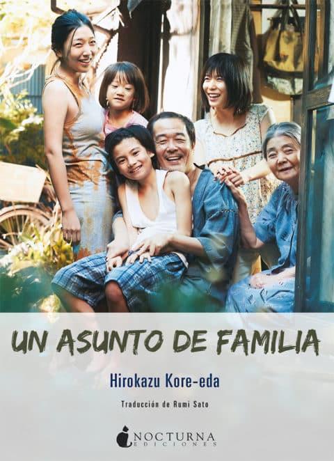 Un asunto de familia, una novela maravillosa como guion de un largometraje magistral