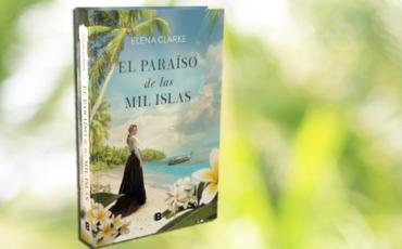 Llega la gran novela colonial landscape de este otoño: El paraíso de las mil islas