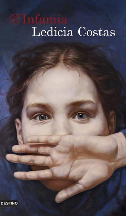 Infamia de Ledicia Costa: Un noir inmensamente humano