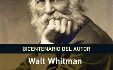 Walt Whitman: Hojas de hierba