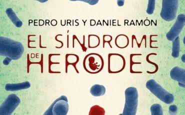 """Algaida Editores publica el II Premio de Novela Policía Nacional – """"El Síndrome de Herodes"""""""