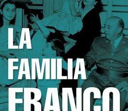 2ª Edición del libro de Mariano Sánchez La Familia Franco