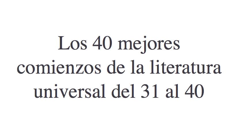 Los mejores comienzos de la literatura universal del 31 al 40