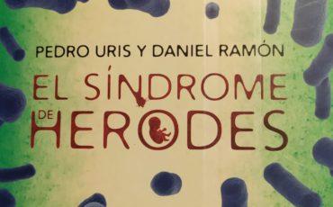 El síndrome de Herodes, de Pedro Uris y Daniel Ramón