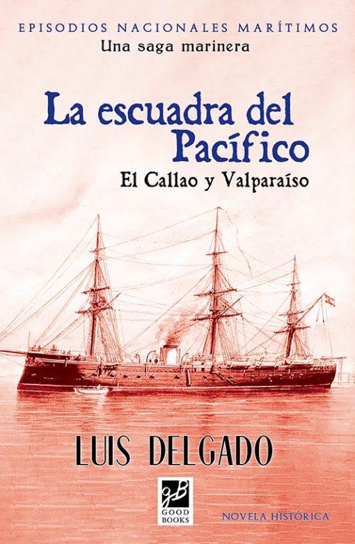 La escuadra del Pacífico de Luis Delgado Bañón