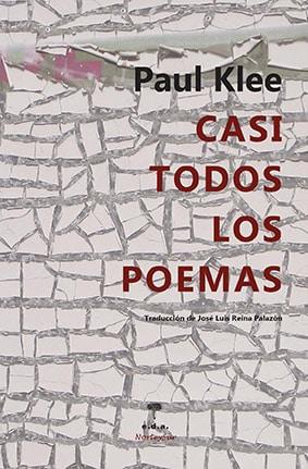 Paul Klee Casi Todos Los Poemas El Placer De La Lectura