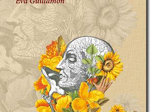 QUIERO OÍRTE DECIR MI NOMBRE Eva Guillamón – Poesía