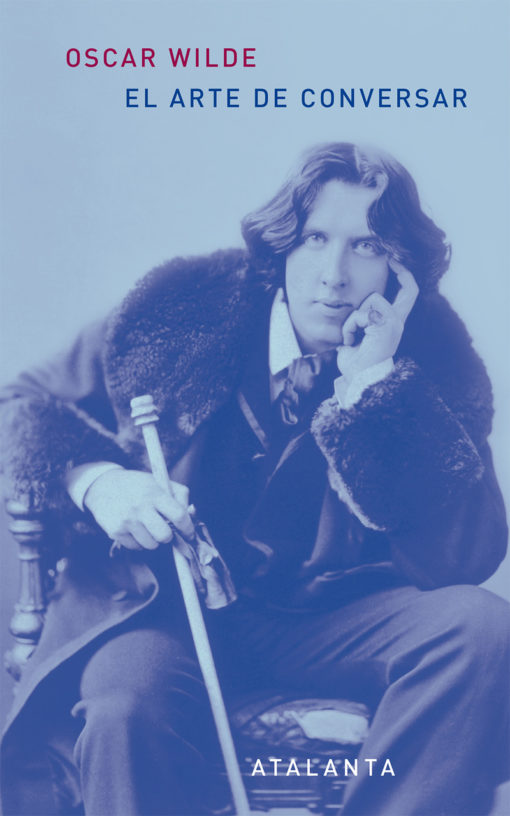 """6ª edición de """"El arte de conversar"""", de Oscar Wilde"""