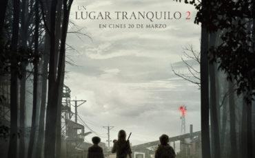 UN LUGAR TRANQUILO 2- Lanzamiento video y primer póster. Estreno en cines- 20 Marzo 2020