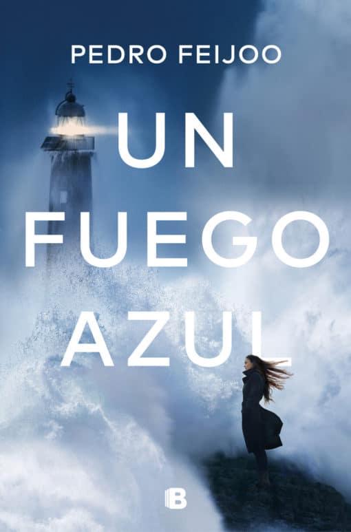 UN FUEGO AZUL, de Pedro Feijoo
