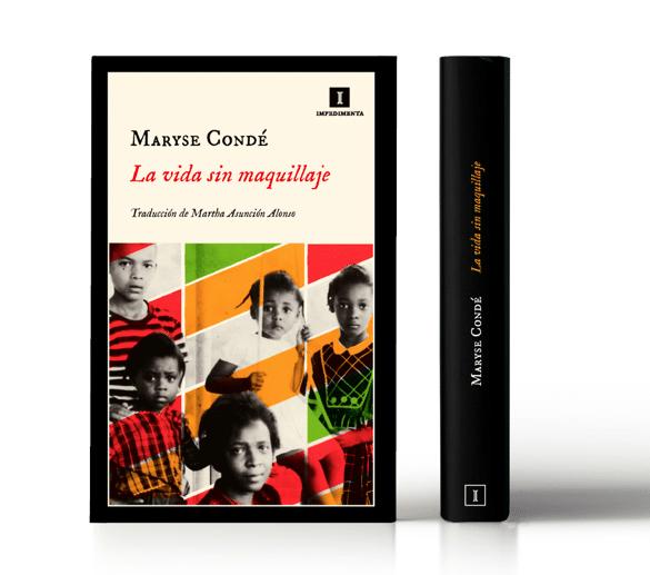 «La vida sin maquillaje», de Maryse Condé