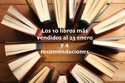 Los 10 libros más vendidos (23-1-2020) y 4 recomendaciones