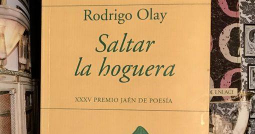 Rodrigo Olay: Saltar la hoguera