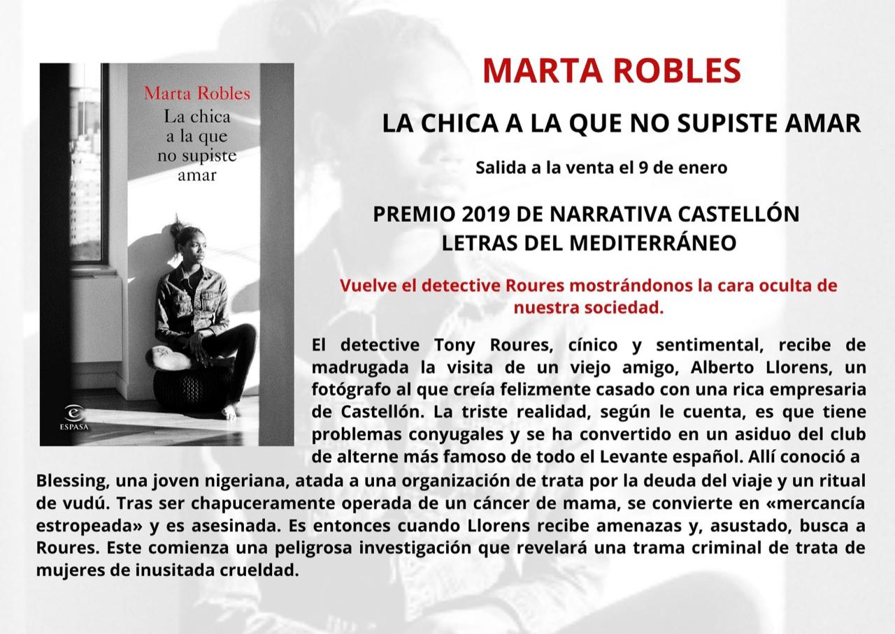 Sale a la venta la nueva novela de Marta Robles, LA CHICA A LA QUE NO SUPISTE AMAR
