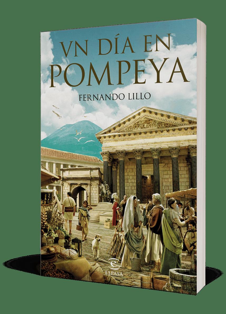 Una jornada en la vida cotidiana de los pompeyanos