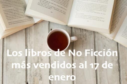Los libros de No Ficción más vendidos al 17 de enero
