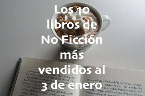Los 10 libros de No Ficción más vendidos al 3 de enero