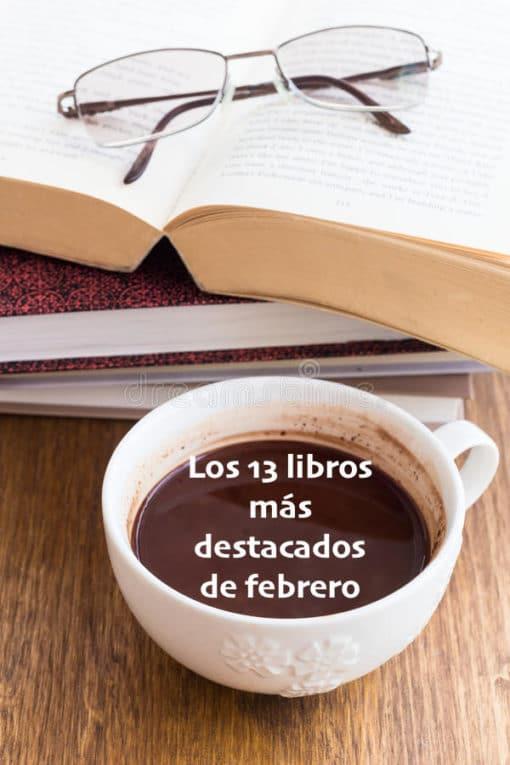 Los 13 libros que destacarán este febrero