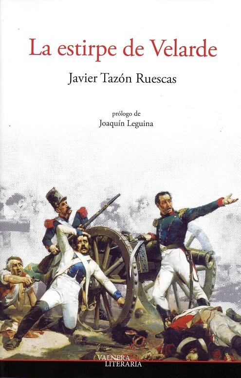 La estirpe de Velarde de Javier Tazón